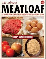 Ultimate Meatloaf Cookbook