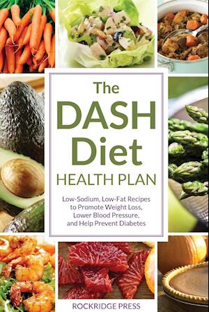 Hent dansk pdf dash diet health plan low sodium low fat recipes to dash diet health plan low sodium low fat recipes to promote weight loss lower blood pressure and help prevent diabetes forumfinder Images