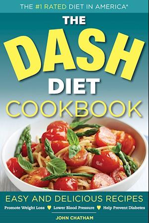 Hent dansk pdf dash diet health plan cookbook easy and delicious dash diet health plan cookbook easy and delicious recipes to promote weight loss lower blood pressure and help prevent diabetes forumfinder Gallery