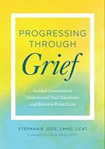 Progressing Through Grief
