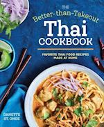 The Better-Than-Takeout Thai Cookbook