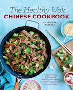 The Healthy Wok Chinese Cookbook