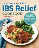 The Quick and Easy IBS Relief Cookbook
