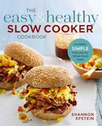 The Easy & Healthy Slow Cooker Cookbook