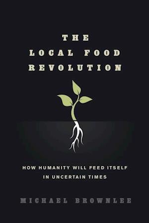 Local Food Revolution af Michael Brownlee