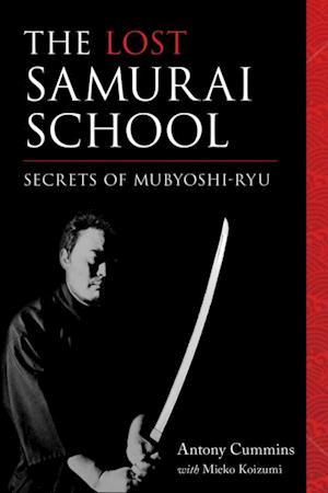 Lost Samurai School af Antony Cummins, Mieko Koizumi
