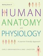 Making Sense of Human Anatomy and Physiology