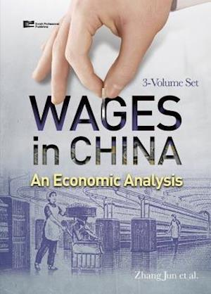 Wages in China: An Economic Analysis (3-Volume Set)