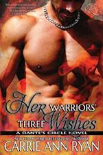 Her Warriors' Three Wishes af Carrie Ann Ryan