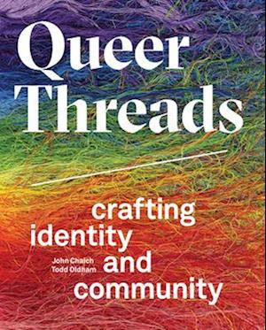 Bog, hardback Queer Threads af John Chaich