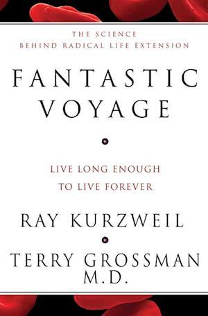 Fantastic Voyage af Ray Kurzweil Terry Grossman