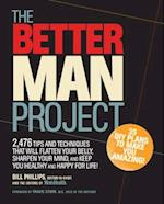 The Better Man Project af Bill Phillips