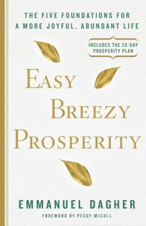 Bog, hardback Easy Breezy Prosperity af Emmanuel Dagher
