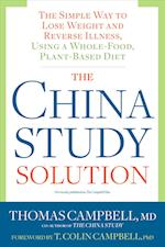 The China Study Solution af Thomas Campbell