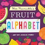 Mrs. Peanuckle's Fruit Alphabet (Mrs Peanuckles Alphabet Library, nr. 2)