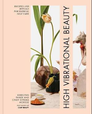 Bog, hardback High Vibrational Beauty af Kerrilyn Pamer