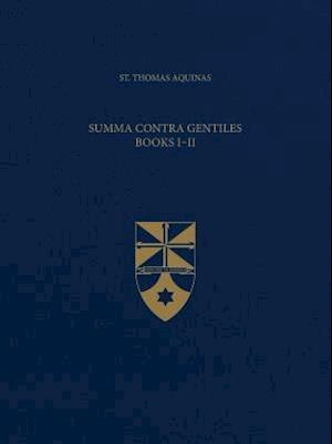 Summa Contra Gentiles, Books I & II (Latin-English Opera Omnia)