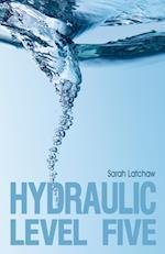 Hydraulic Level 5 (The Hydraulic, nr. 1)