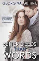 Better Deeds Than Words (The Words, nr. 2)
