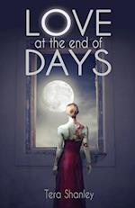 Love at the End of Days (Dead Rapture, nr. 2)