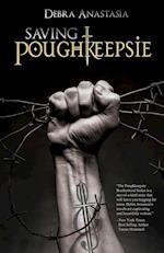 Saving Poughkeepsie (The Poughkeepsie Brotherhood)