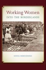 Working Women into the Borderlands (Connecting the Greater West)