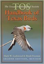 The TOS Handbook of Texas Birds (Louise Lindsey Merrick Natural Environment)