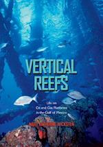 Vertical Reefs (Gulf Coast Books, nr. 27)