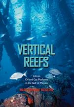 Vertical Reefs (Gulf Coast Books, Sponsored by Texas A&m University-corpus Christi)