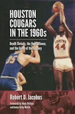 Houston Cougars in the 1960s (The Swaim paup foran Spirit of Sport)
