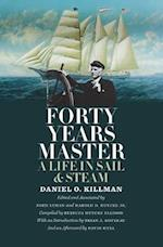 Forty Years Master (Marine Maritime and Coastal Books)
