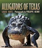 Alligators of Texas (Gulf Coast Books)