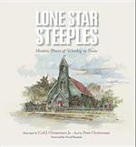 Lone Star Steeples (Clayton Wheat Williams Texas Life Series)