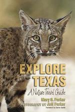 Explore Texas (Myrna and David K Langford Books on Working Lands)