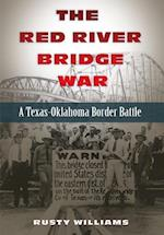 The Red River Bridge War (Red River Valley Books)