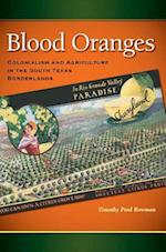 Blood Oranges (Connecting the Greater West)