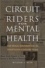 Circuit Riders for Mental Health af William S. Bush