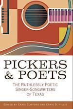 Pickers and Poets (John and Robin Dickson Series in Texas Music Sponsored by t)