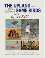 The Upland and Webless Migratory Game Birds of Texas (Perspectives on South Texas Sponsored by Texas A m Universi)