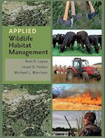 Applied Wildlife Habitat Management (Texas A M AgriLife Research and Extension Service)