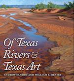 Of Texas Rivers & Texas Art (River Books)
