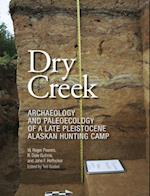 Dry Creek (Peopling of the Americas Publications)