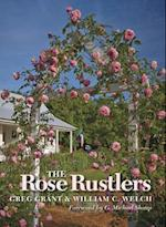 Rose Rustlers (Texas A M AgriLife Research and Extension Service Series)