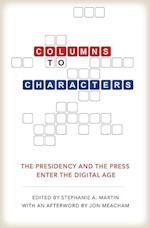 Columns to Characters (Kenneth E Montague Presidential Rhetoric)