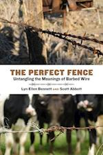 The Perfect Fence (Connecting the Greater West)