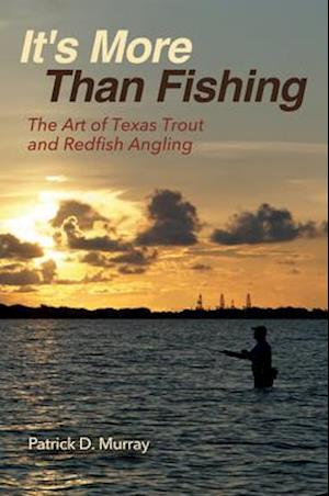 It's More Than Fishing