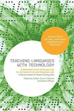 Teaching Languages with Technology af Euline Cutrim Schmid