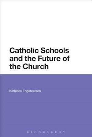 Catholic Schools and the Future of the Church