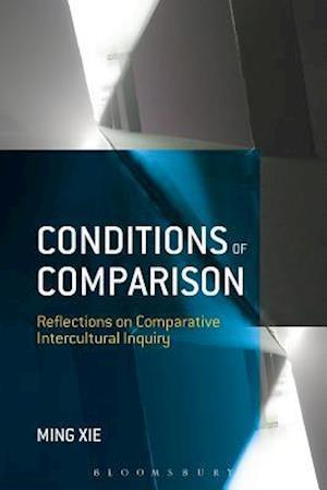 Conditions of Comparison: Reflections on Comparative Intercultural Inquiry