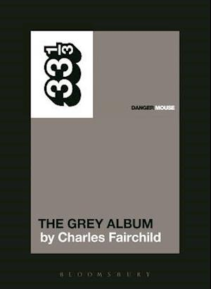 Danger Mouse's The Grey Album